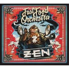 FAST FOOD ORCHESTRA - ZEN