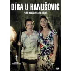 DÍRA U HANUŠOVIC - FILM