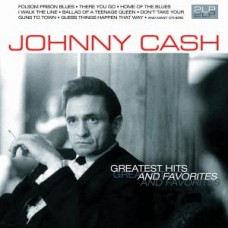 CASH JOHNNY - GREATEST HITS AND FAVORITES