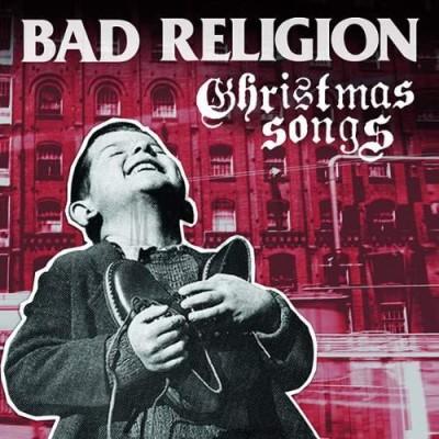 BAD RELIGION - CHRISTMASSONGS