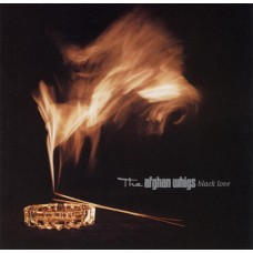 AFGHAN WHIGS - BLACK LOVE/180G