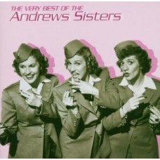 ANDREWS SISTERS - THE VERY BEST OF