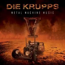 DIE KRUPPS - METALMACHINEMUSIC