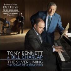 BENNETT TONY & BILL CHAR - SILVER LINING: THE SONGS OF JEROME KERN