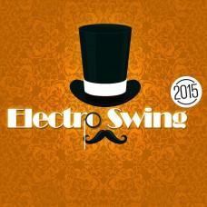 ELECTRO SWING 2015 - V.A.