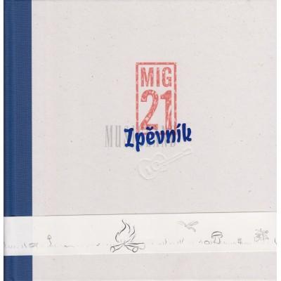 MIG 21 - ZPĚVNÍK