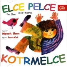 ELCE PELCE KOTRMELCE - VYPRÁVÍEBEN/ZPÍVÁSEVERÁČEK