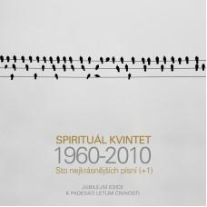 SPIRITUÁL KVINTET - STONEJKRÁSNĚJŠÍCHPÍSNÍ(+1)/60-10