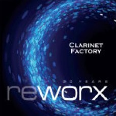 CLARINET FACTORY/VITOUŠ - WORX AND REWORX