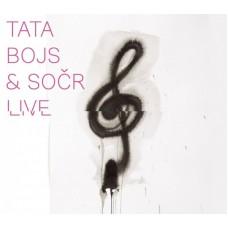 TATA BOJS & SOČR - LIVE