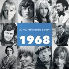 1968_50. HITŮ NADĚJĚ A ZRADY - V.A.